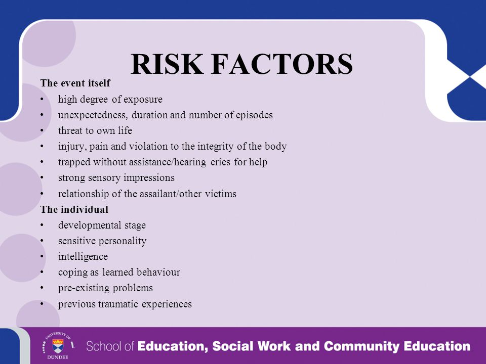 RISK FACTORS The event itself high degree of exposure
