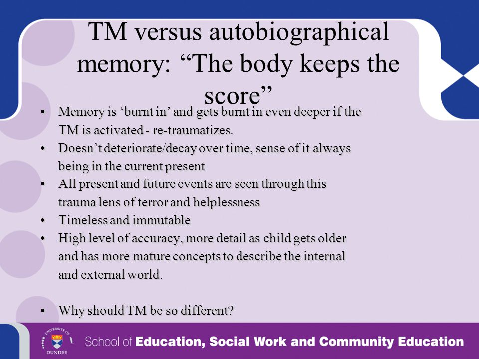 TM versus autobiographical memory: The body keeps the score