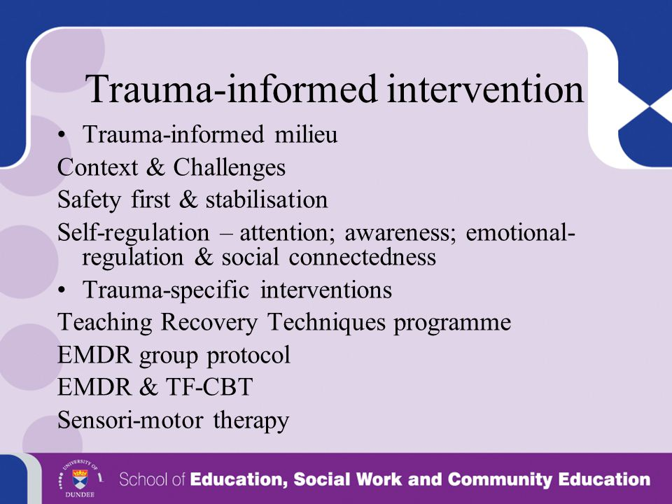 Trauma-informed intervention