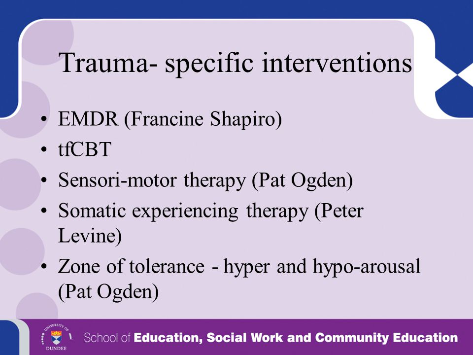 Trauma- specific interventions