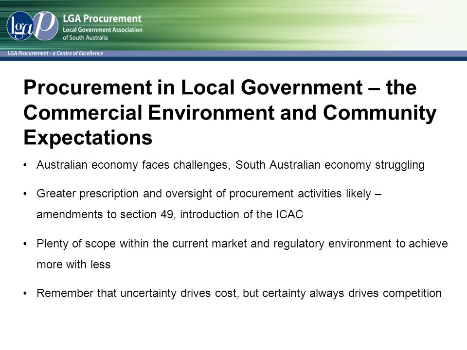 Procurement in Local Government – the Commercial Environment and Community Expectations