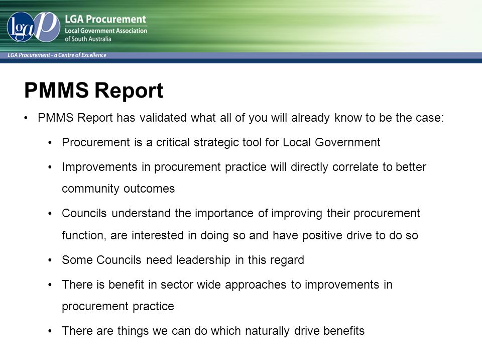 PMMS Report PMMS Report has validated what all of you will already know to be the case: