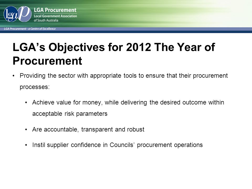 LGA's Objectives for 2012 The Year of Procurement