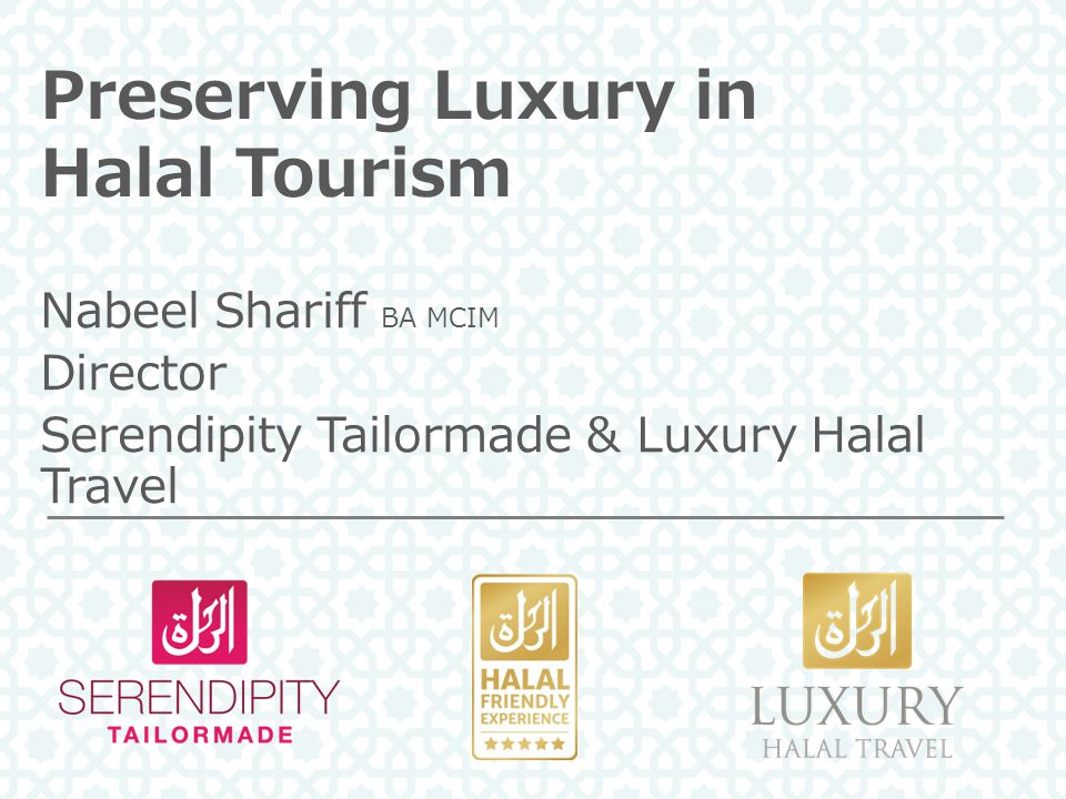 Preserving Luxury in Halal Tourism