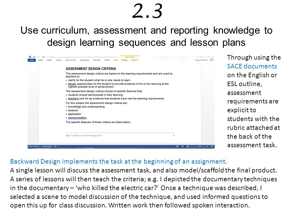 2.3 Use curriculum, assessment and reporting knowledge to design learning sequences and lesson plans