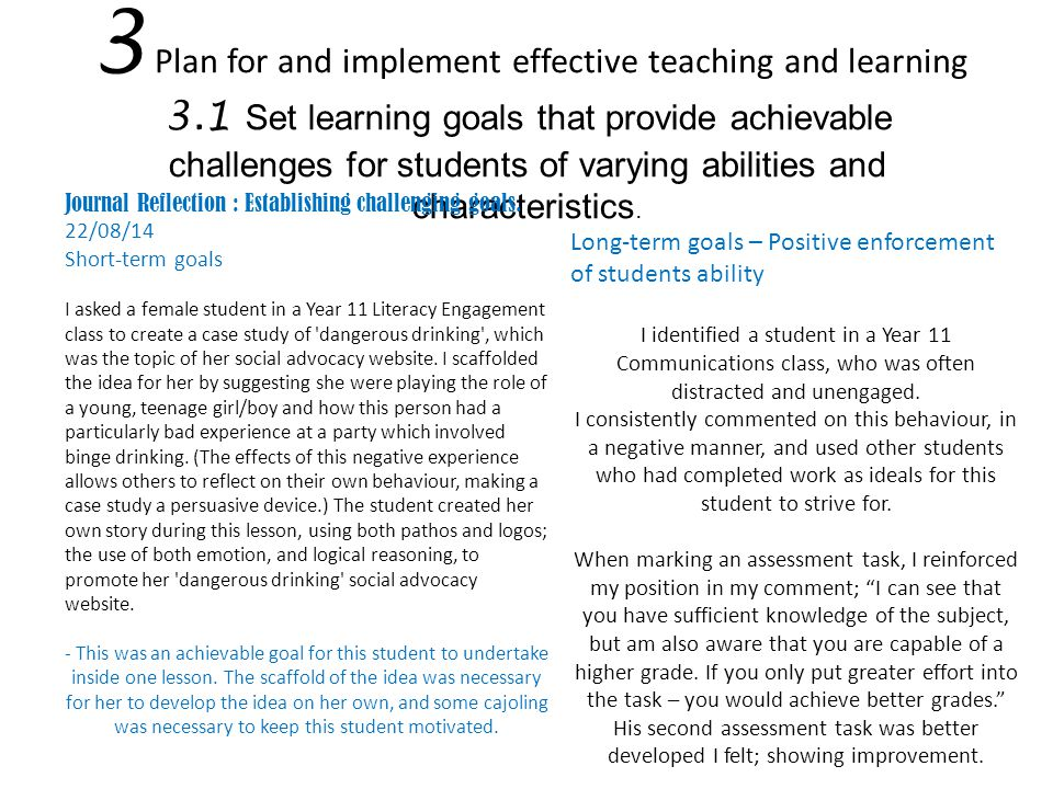 3 Plan for and implement effective teaching and learning