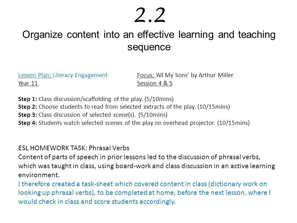 2.2 Organize content into an effective learning and teaching sequence