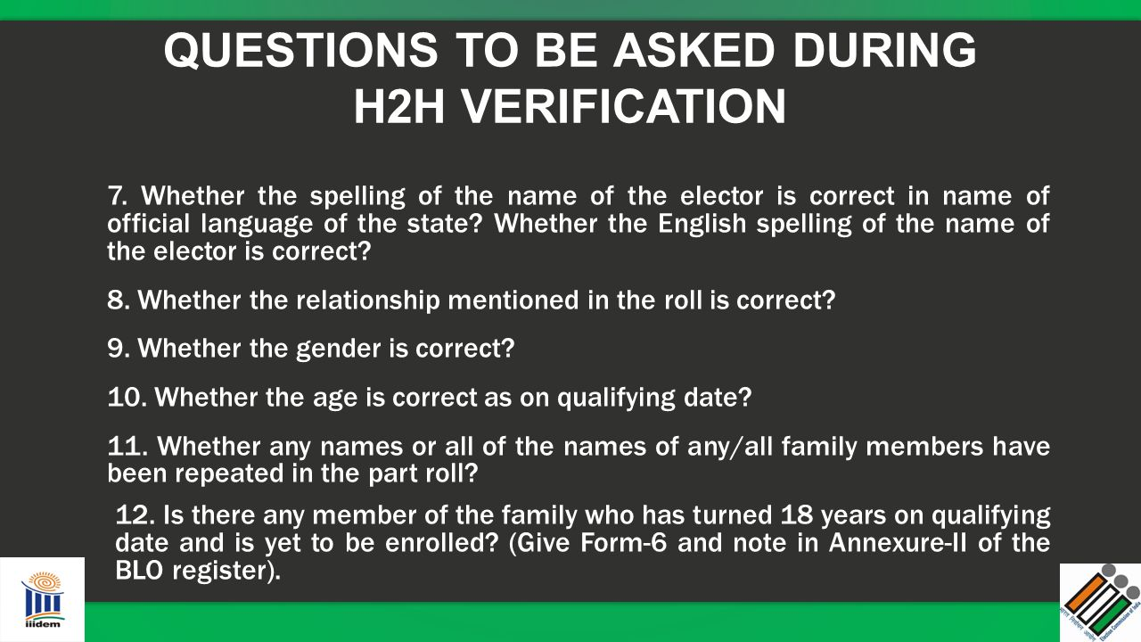QUESTIONS TO BE ASKED DURING H2H VERIFICATION
