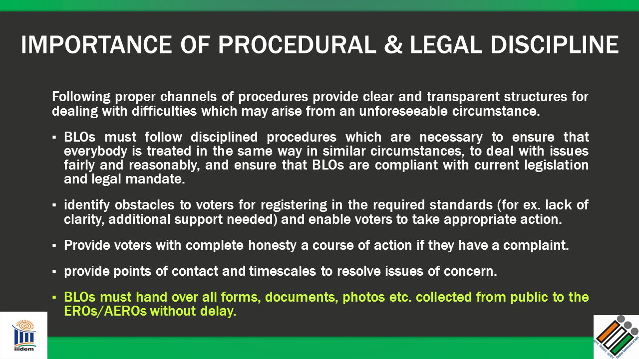 IMPORTANCE OF PROCEDURAL & LEGAL DISCIPLINE