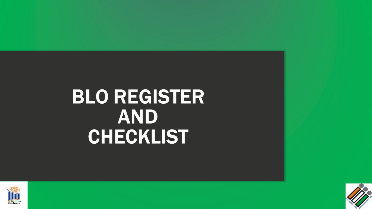 BLO REGISTER AND CHECKLIST