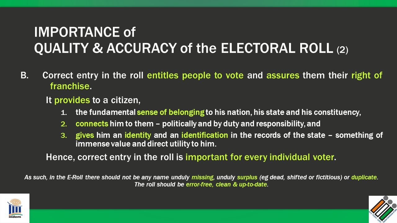 IMPORTANCE of QUALITY & ACCURACY of the ELECTORAL ROLL (2)