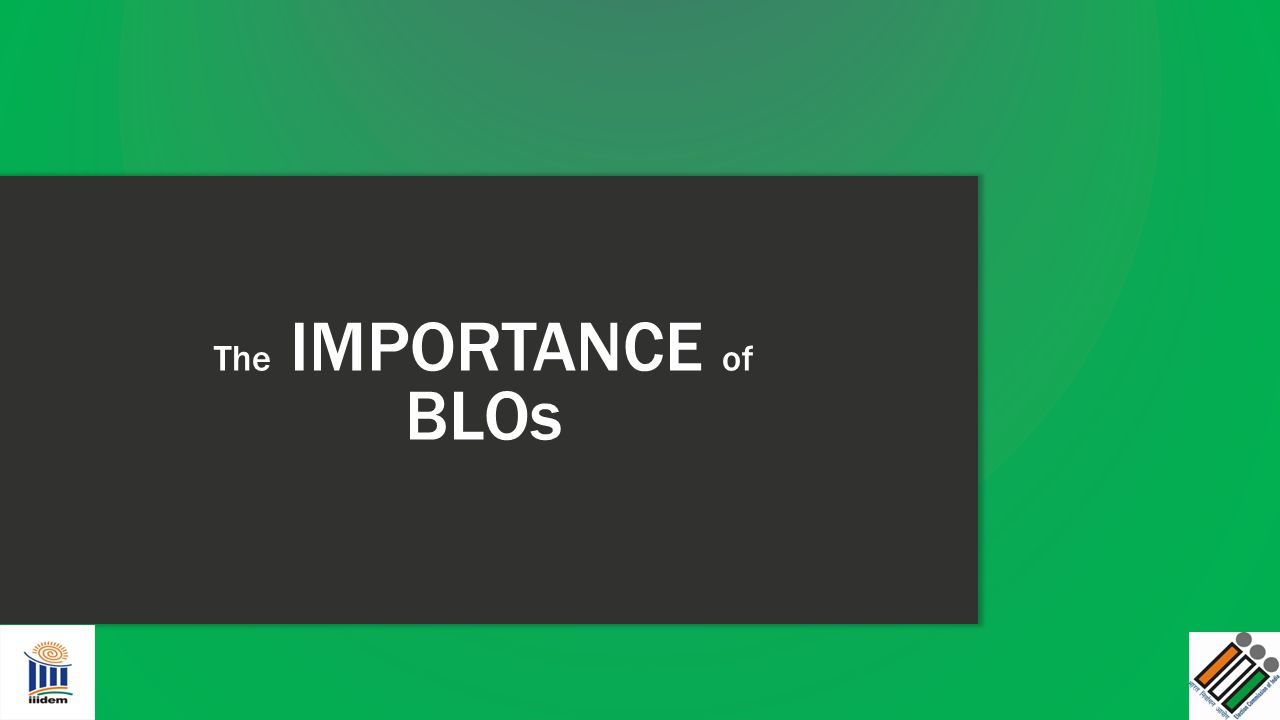 The IMPORTANCE of BLOs