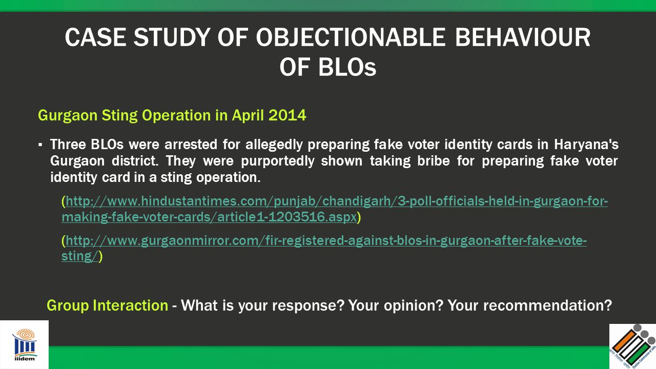 CASE STUDY OF OBJECTIONABLE BEHAVIOUR OF BLOs