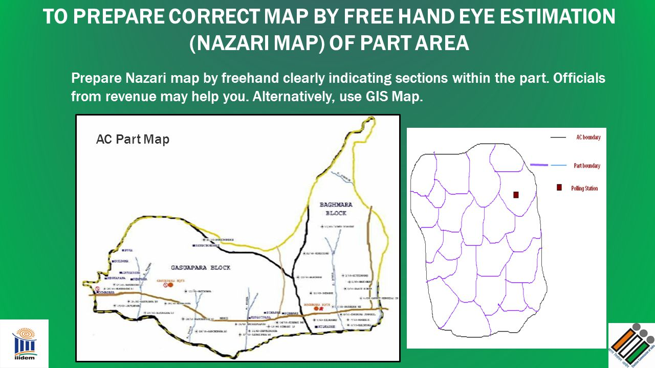 TO PREPARE CORRECT MAP BY FREE HAND EYE ESTIMATION (NAZARI MAP) OF PART AREA