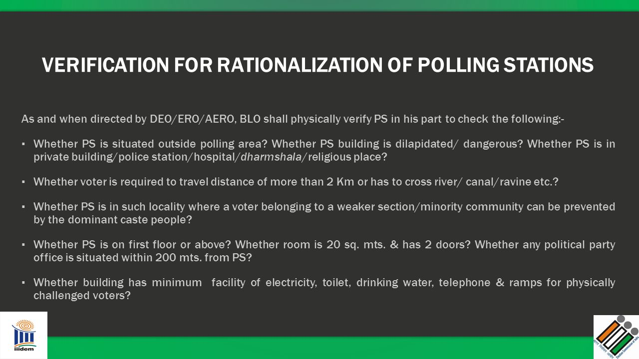 VERIFICATION FOR RATIONALIZATION OF POLLING STATIONS