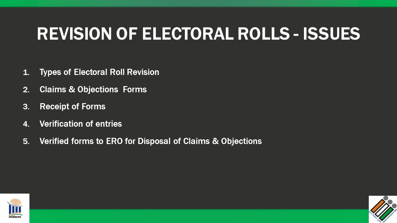 REVISION OF ELECTORAL ROLLS - ISSUES