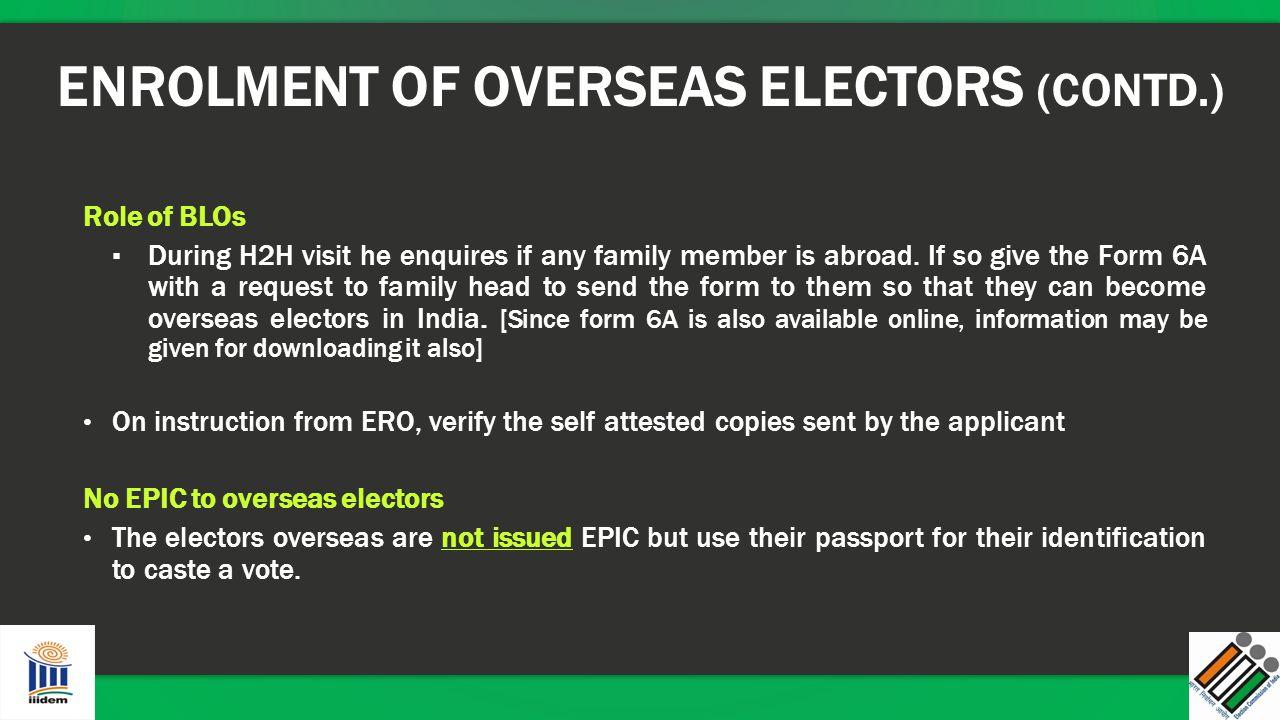 ENROLMENT OF OVERSEAS ELECTORS (CONTD.)