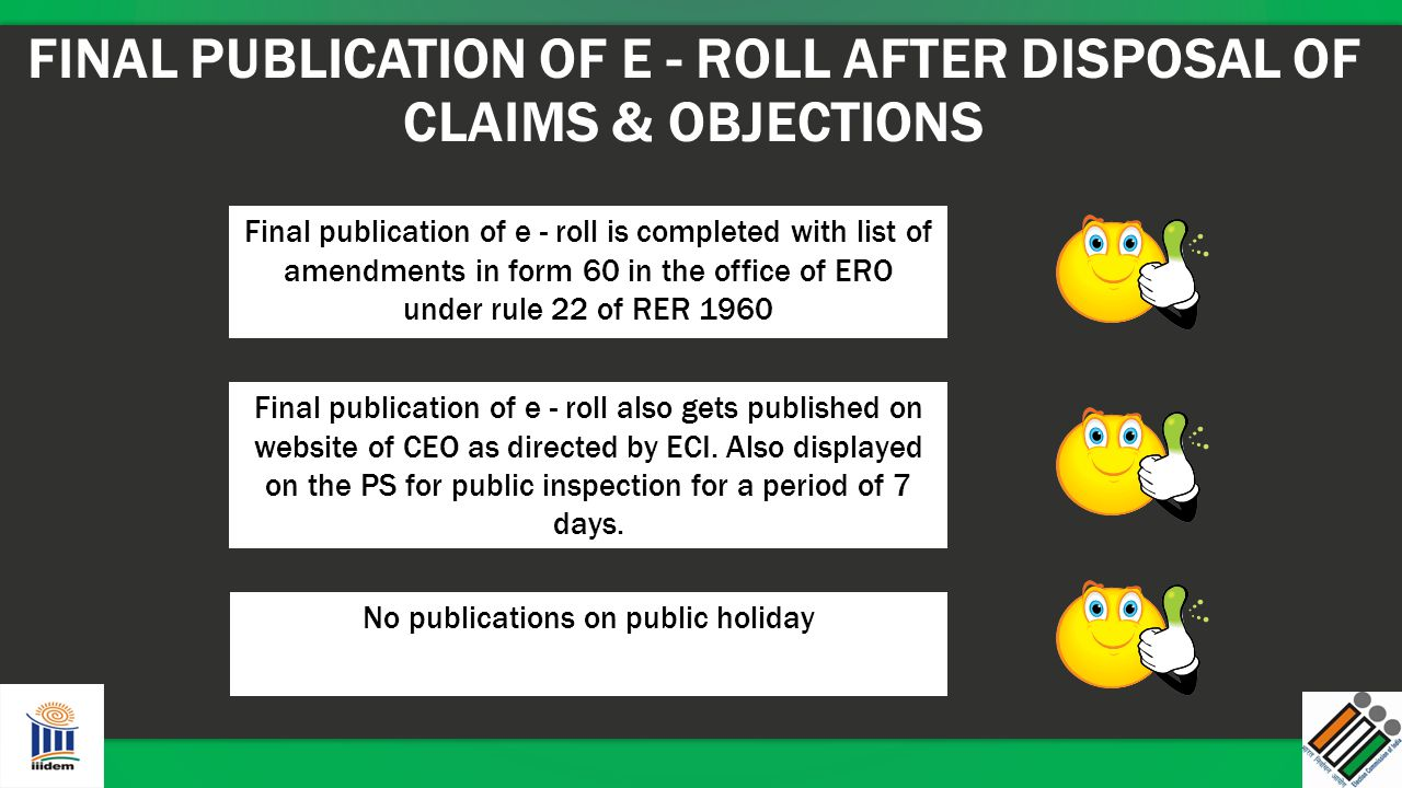 FINAL PUBLICATION OF E - ROLL AFTER DISPOSAL OF CLAIMS & OBJECTIONS