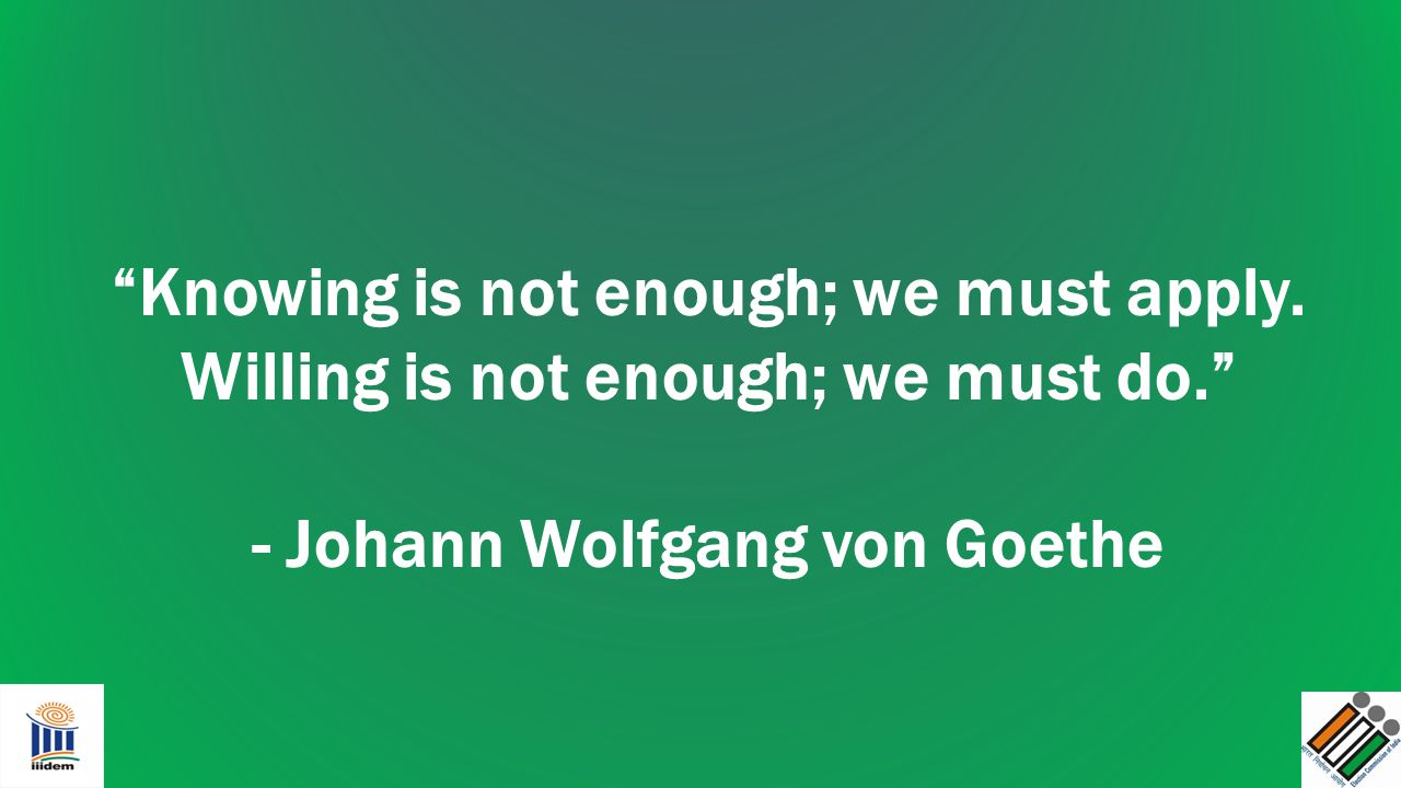 - Johann Wolfgang von Goethe