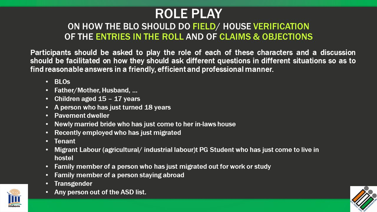 ROLE PLAY ON HOW THE BLO SHOULD DO FIELD/ HOUSE VERIFICATION OF THE ENTRIES IN THE ROLL AND OF CLAIMS & OBJECTIONS