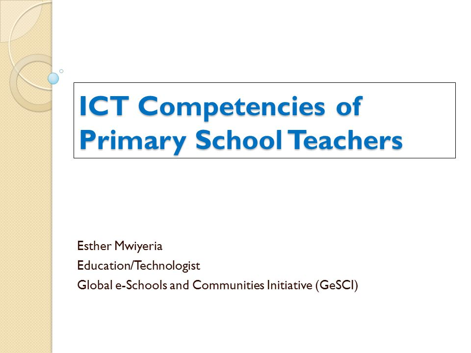 use of ict in primary school classrooms Upe universal primary education ups uninterrupted power supply use  universal  and communication technologies (ict) in uganda schools barriers  of.