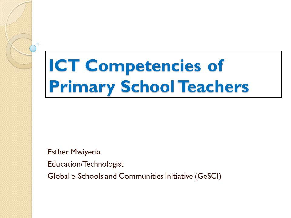 ICT Competencies of Primary School Teachers