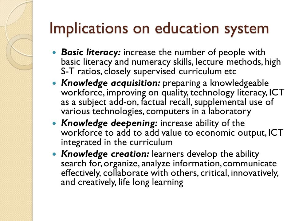 Implications on education system