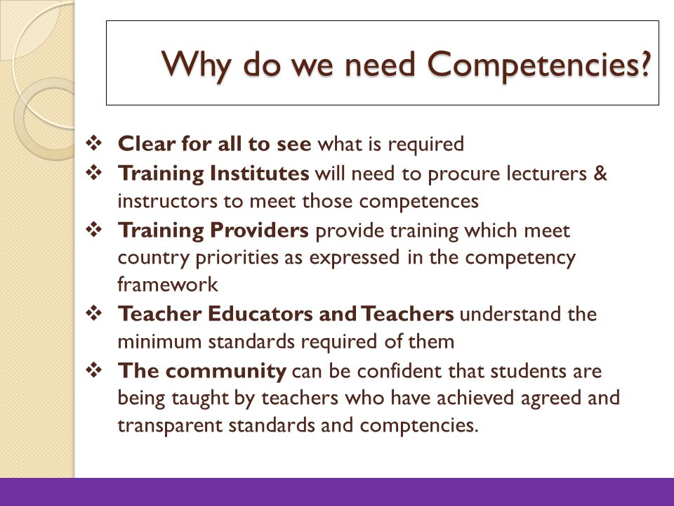 Why do we need Competencies