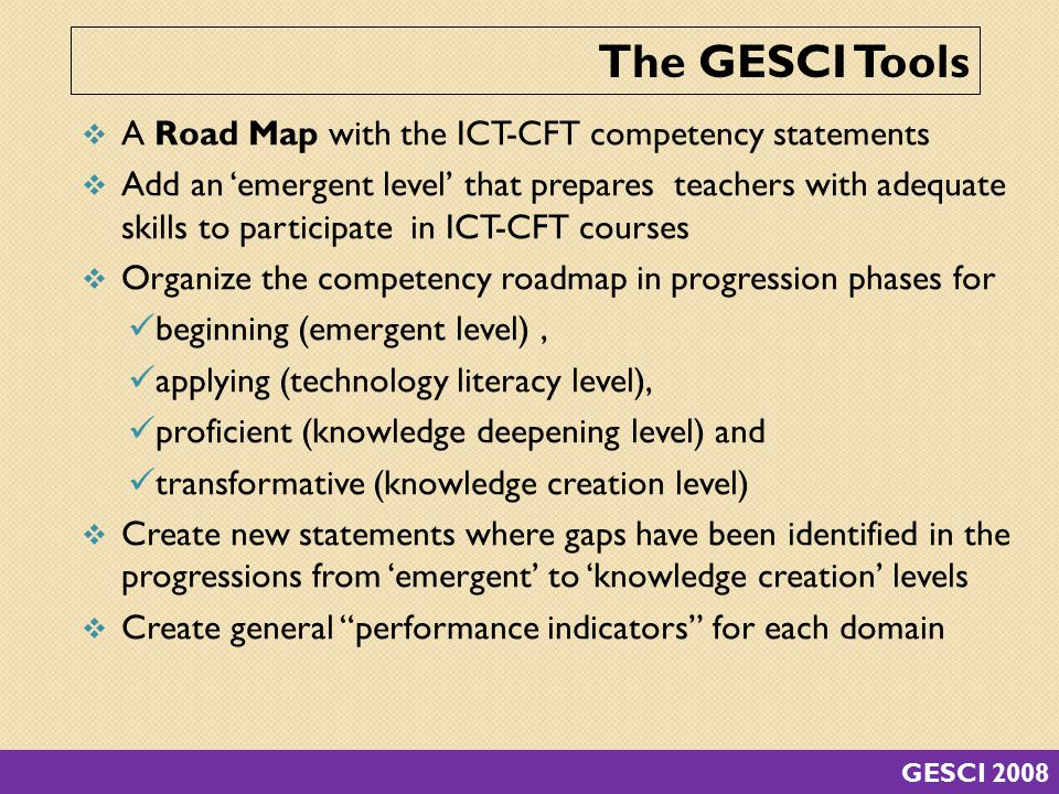 The GESCI Tools A Road Map with the ICT-CFT competency statements