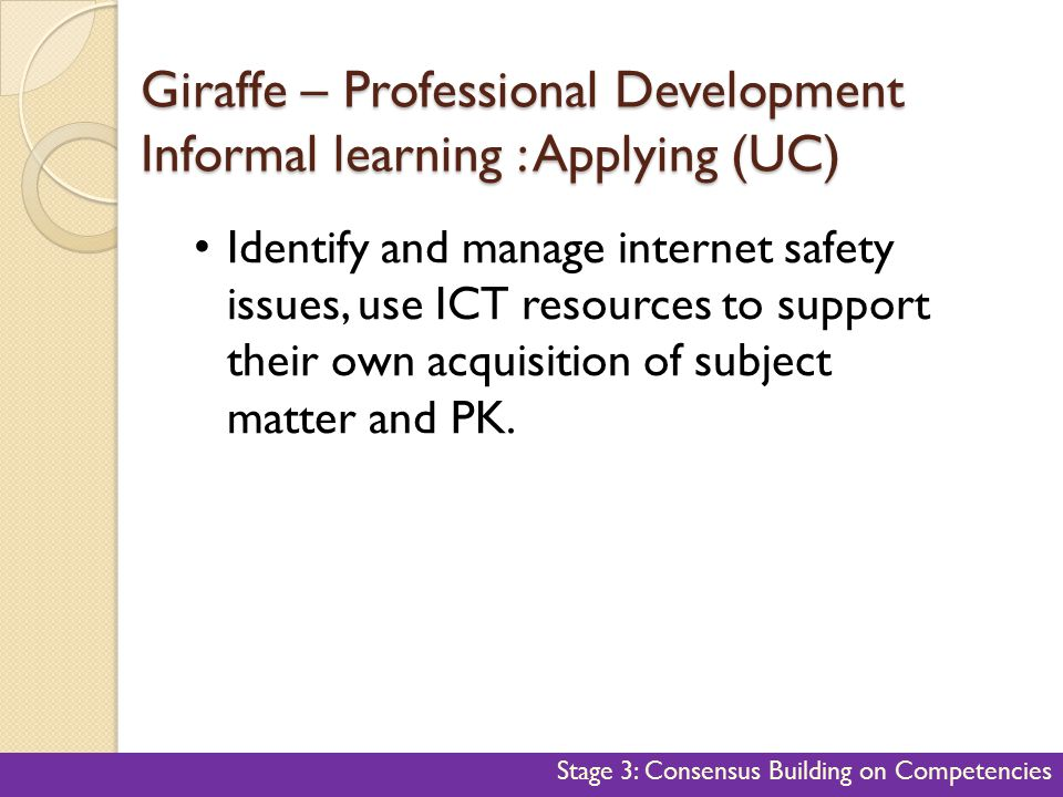 Giraffe – Professional Development Informal learning : Applying (UC)