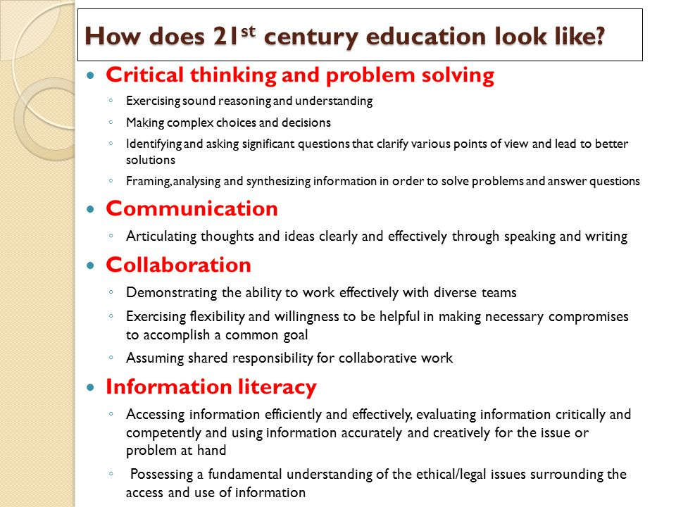 How does 21st century education look like
