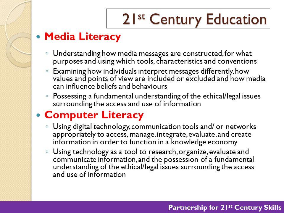 21st Century Education Media Literacy Computer Literacy