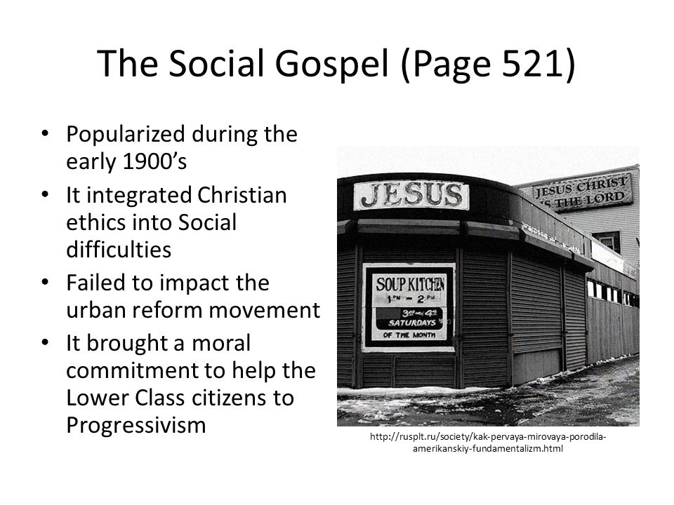 The Social Gospel (Page 521)