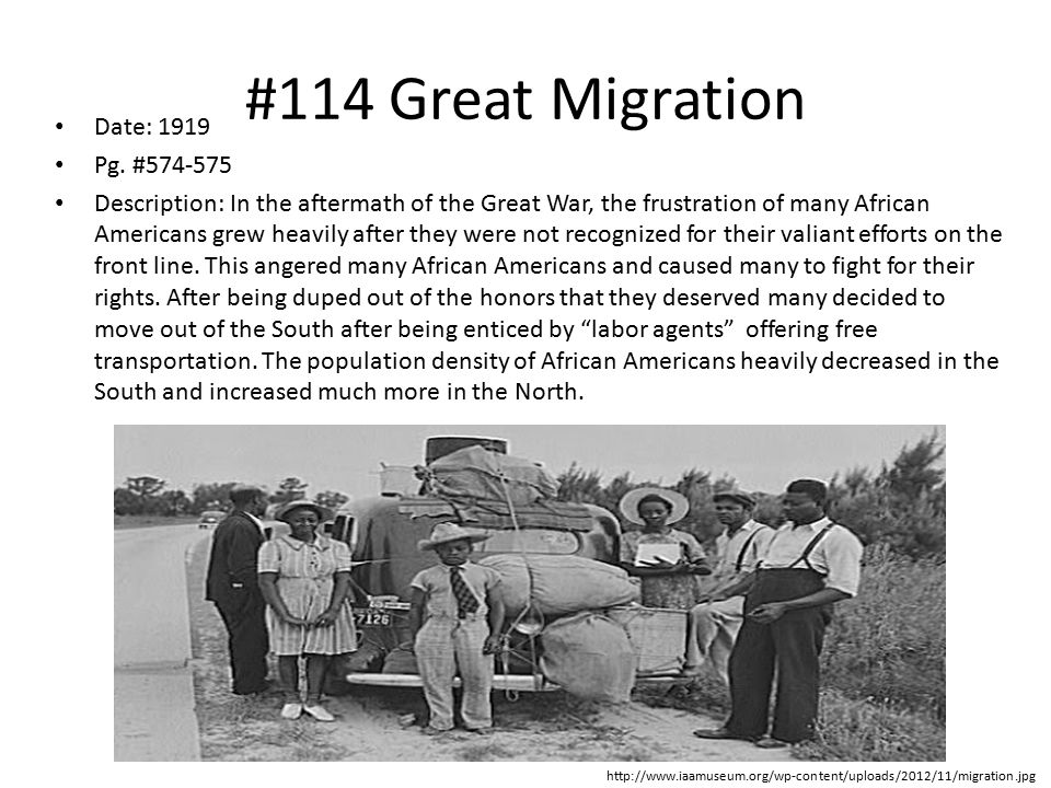 #114 Great Migration Date: 1919 Pg. #574-575