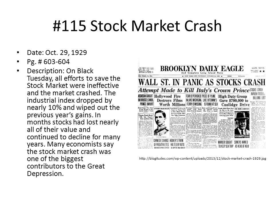#115 Stock Market Crash Date: Oct. 29, 1929 Pg. # 603-604