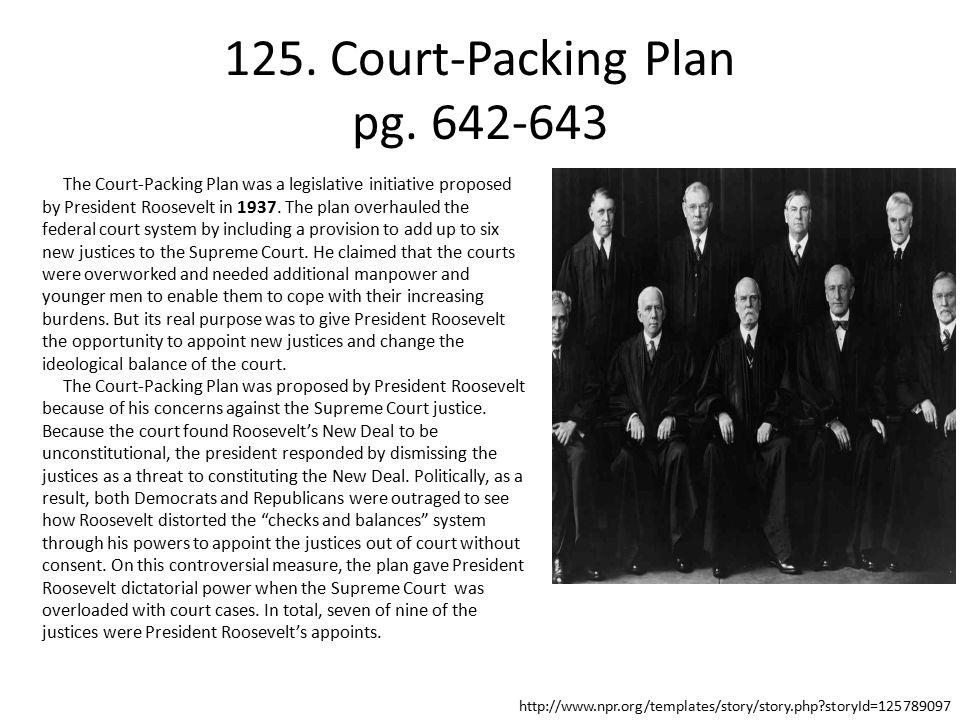 125. Court-Packing Plan pg. 642-643