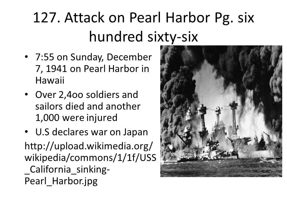 127. Attack on Pearl Harbor Pg. six hundred sixty-six