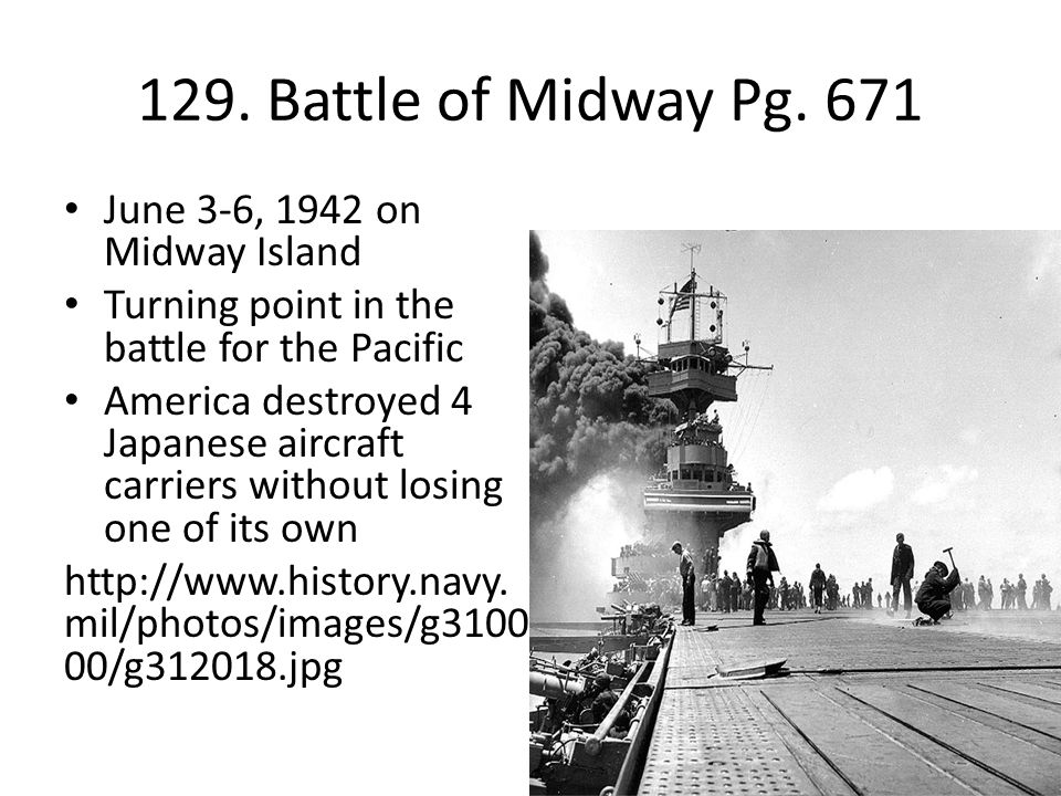 129. Battle of Midway Pg. 671 June 3-6, 1942 on Midway Island