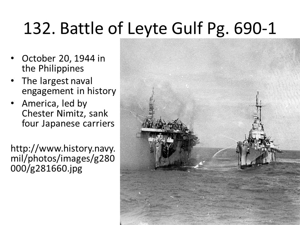 132. Battle of Leyte Gulf Pg. 690-1