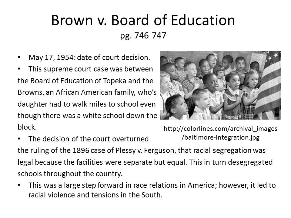 Brown v. Board of Education pg. 746-747