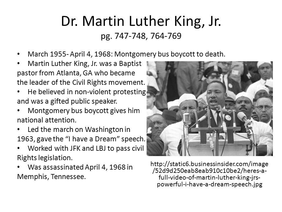 Dr. Martin Luther King, Jr. pg. 747-748, 764-769