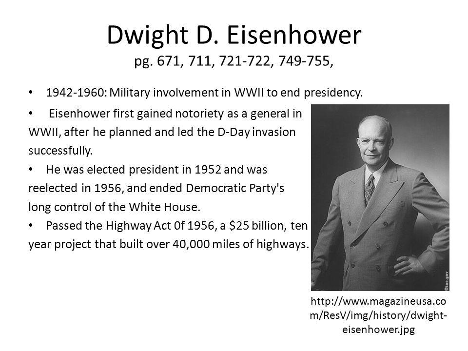 Dwight D. Eisenhower pg. 671, 711, 721-722, 749-755,