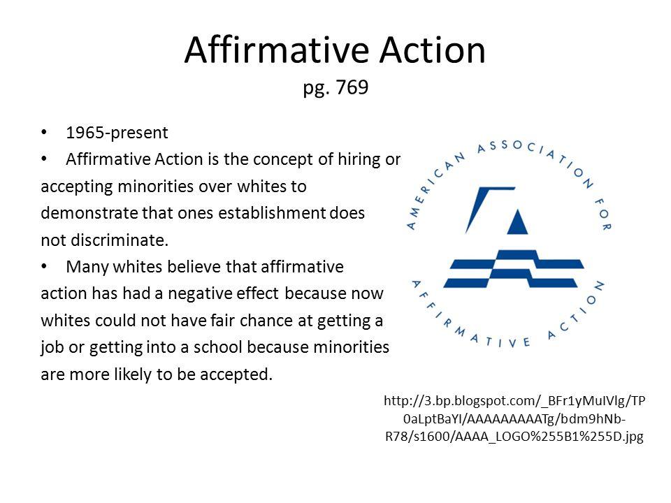 Affirmative Action pg. 769 1965-present