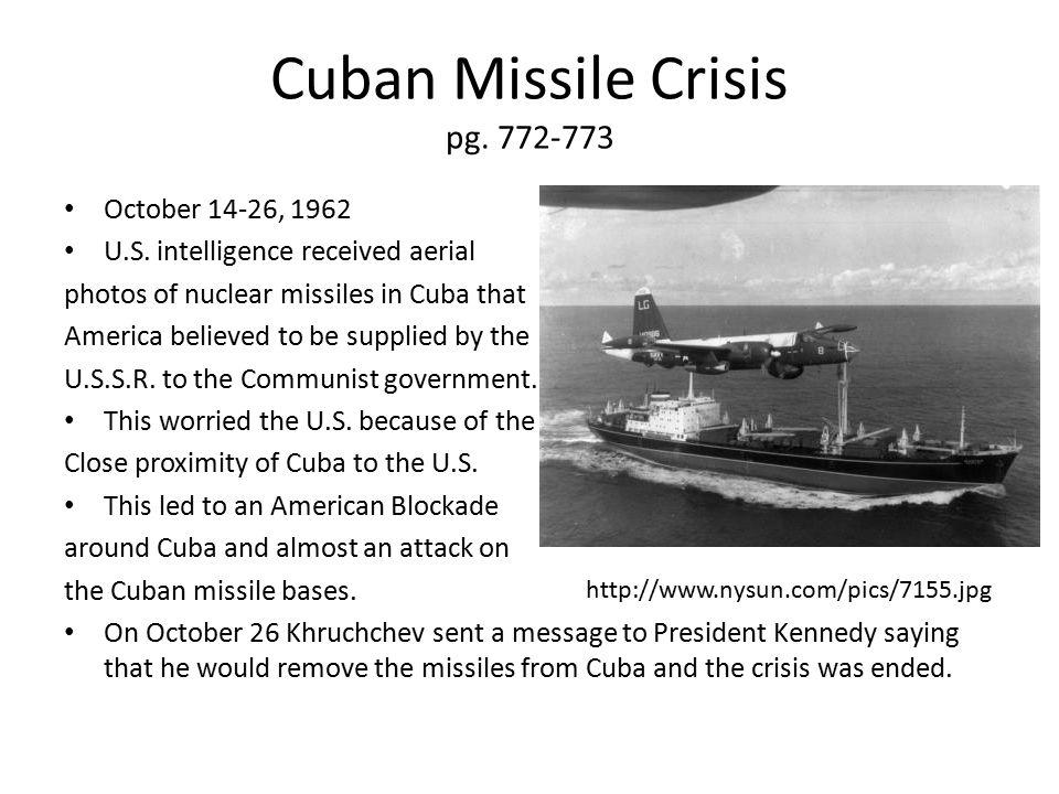 Cuban Missile Crisis pg. 772-773