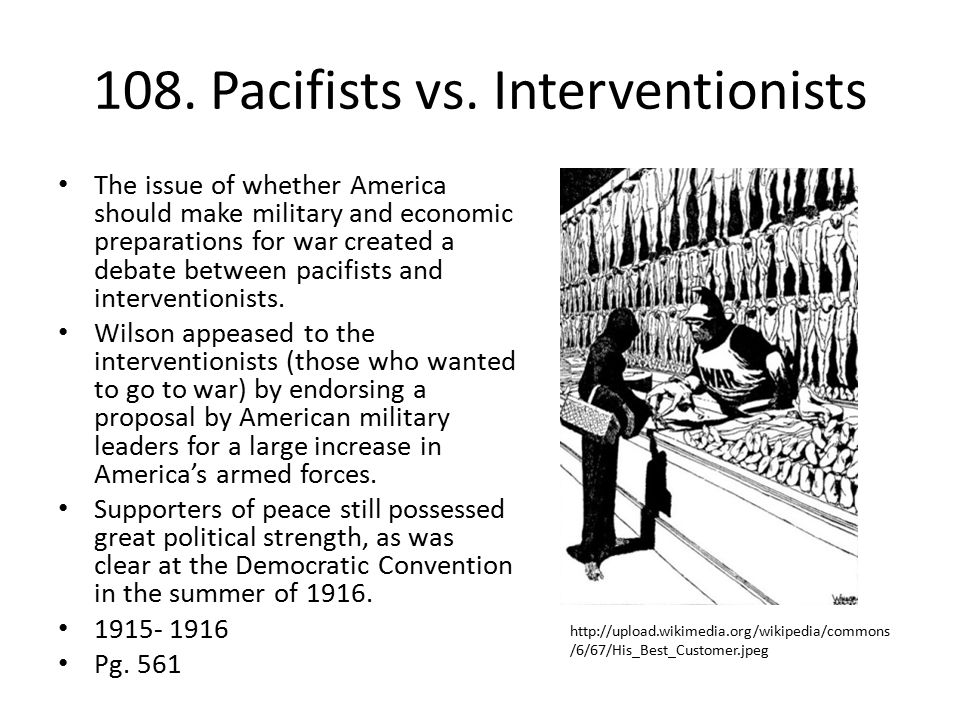 108. Pacifists vs. Interventionists