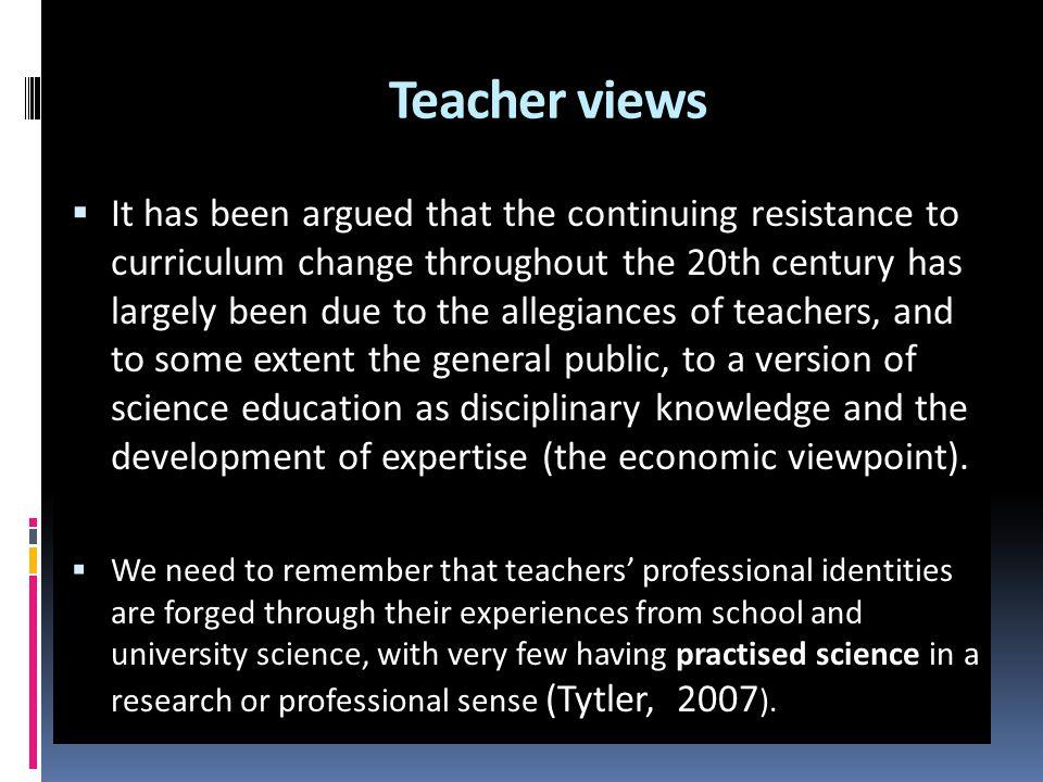 Teacher views