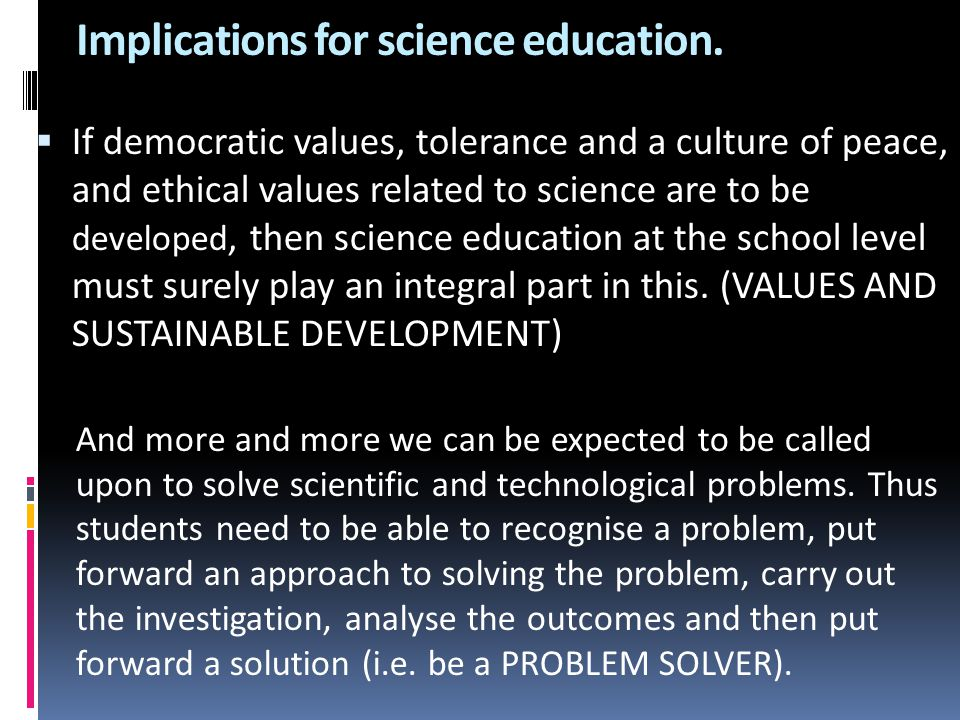Implications for science education.