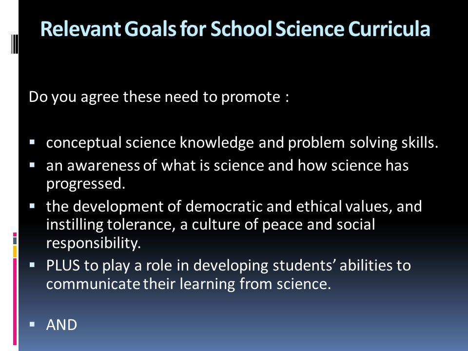 Relevant Goals for School Science Curricula