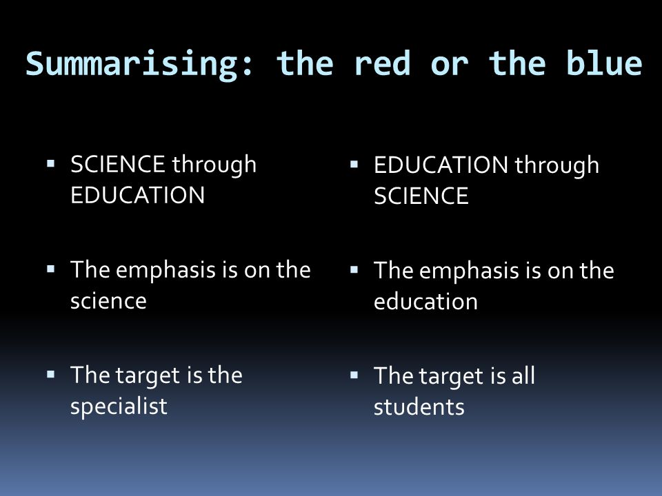 Summarising: the red or the blue