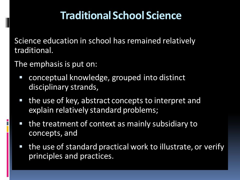 Traditional School Science